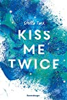 Kiss Me Twice ebook review