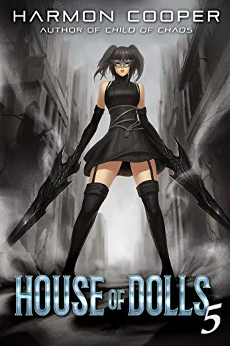 House of Dolls 5  A Superhero Thriller - Harmon Cooper