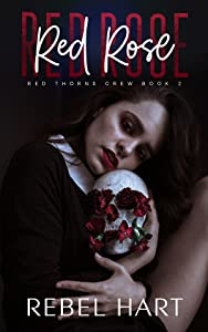 Red Rose (Red Thorns Crew #2)