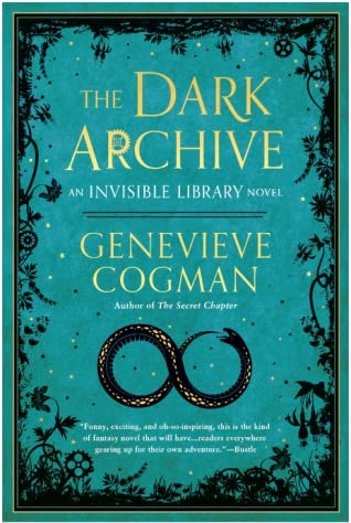 The Dark Archive (The Invisible Library, #7)