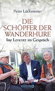 Die Schöpfer der Wanderhure: Iny Lorentz im Gespräch