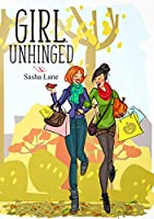 Girl, Unhinged: The perfect, laugh out loud, contemporary romance with a twist! (Girl Series Book 2)