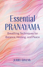 Essential Pranayama by Jerry Givens