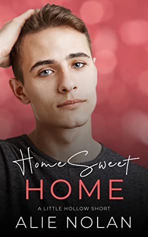 Home Sweet Home (Little Hollow #0.5)