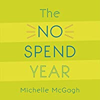 The No Spend Year: How I spent less and lived more