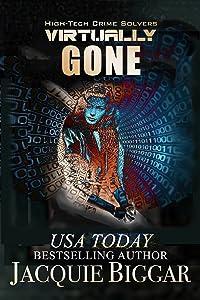 Virtually Gone (High-Tech Crime Solvers #6)
