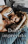 Dolce imprevisto (Roommates Series Vol. 5)