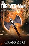 The Forever Man - DRAGONLAND - Book 7: A post apocalyptic, epic, urban fantasy