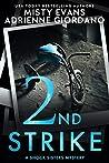 2nd Strike (Schock Sisters, #2)