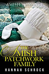 The Amish Patchwork Family