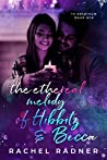 The Ethereal Melody of Hibbitz & Becca (in aeternum, #1)