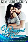 Wrapped in Romance Collection: The Lumberjack, The Rancher, and The Rebel Cowboy