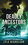 Deadly Ancestors (Detective Bernadette Callahan Mystery #5)