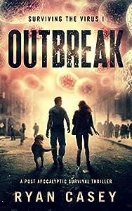 Outbreak (Surviving the Virus #1)