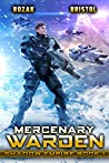 Mercenary Warden (Shadow Empire #1)
