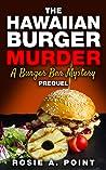 The Hawaiian Burger Murder (Burger Bar Mystery Series, #0.5)