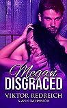 Megan Disgraced