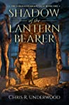 Shadow of the Lantern Bearer (The Golden Remnant Saga, #1)