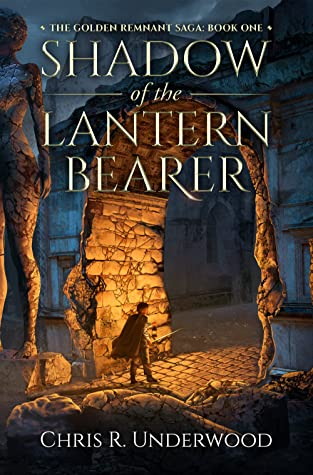 Shadow of the Lantern Bearer by Chris R. Underwood