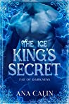 The Ice King's Secret (Fae of Darkness, #3)