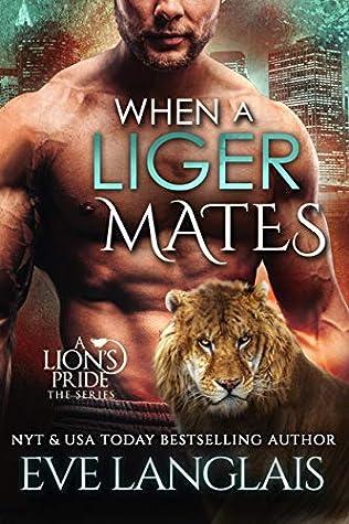 When a Liger Mates (A Lion's Pride #10)