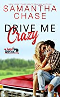 Drive Me Crazy (RoadTripping, #1)