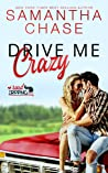 Drive Me Crazy (RoadTripping, #1) audiobook review