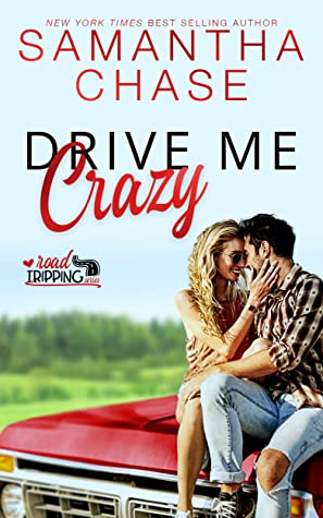 Drive Me Crazy (RoadTripping, #1)