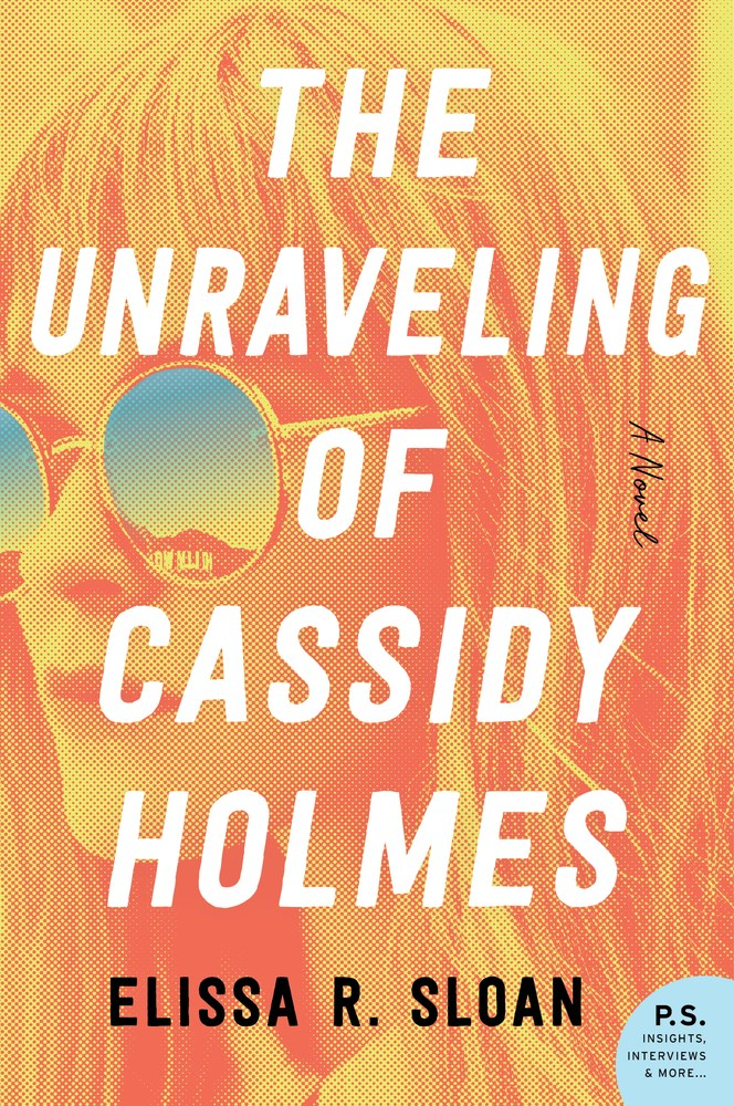 The Unraveling of Cassidy HolmesbyElissa R Sloan