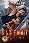 Single Malt Drama (Bourbon Street Bad Boys' Club, #3)