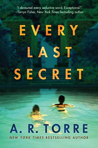 Every Last Secret - A. R. Torre