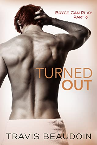 Turned Out by Travis Beaudoin