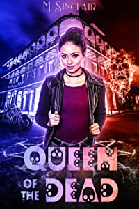 Queen of the Dead (The Dead and Not So Dead, #1)