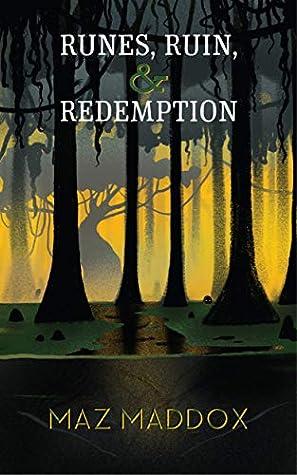 Runes, Ruin & Redemption (Stallion Ridge #5)