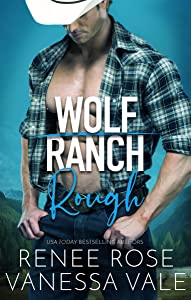 Rough (Wolf Ranch, #1)