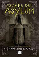 Escape del Asylum / Escape from Asylum