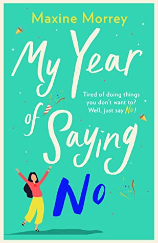 My Year of Saying No