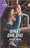 What She Did (Rushing Creek Crime Spree #4)