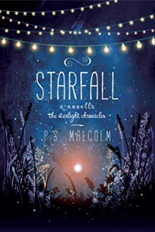 Starfall (The Starlight Chronicles #0.2)