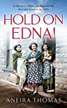 Hold On Edna!: The heart-warming true story of the first baby born on the NHS