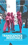Transgender Resistance: Socialism and the Fight for Trans Liberation