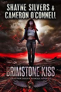 Brimstone Kiss (The Phantom Queen Diaries #10)