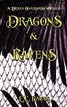Dragons and Ravens (Draev Guardians, #1.5)