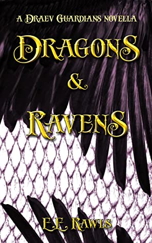 Dragons and Ravens (Draev Guardians, #1.5)
