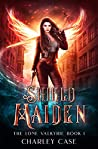 Shield Maiden (The Lone Valkyrie #1)
