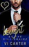 Bought by the Billionaire (Billionaire Romance, #1)