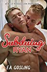 Subduing Ryan: A Wild Possession Romance