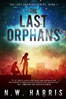 The Last Orphans - The Last Orphans Series Book 1
