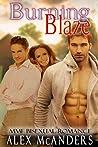 Burning Blaze: MMF Bisexual Romance (Taming the Beast Book 2)