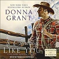 A Cowboy Like You (Heart of Texas #4)